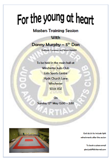 Master training session with Winchester Judo club on 12th May 2019. £5:00 to include light refreshments. Session taught by Danny Murphy 5th Dan.
